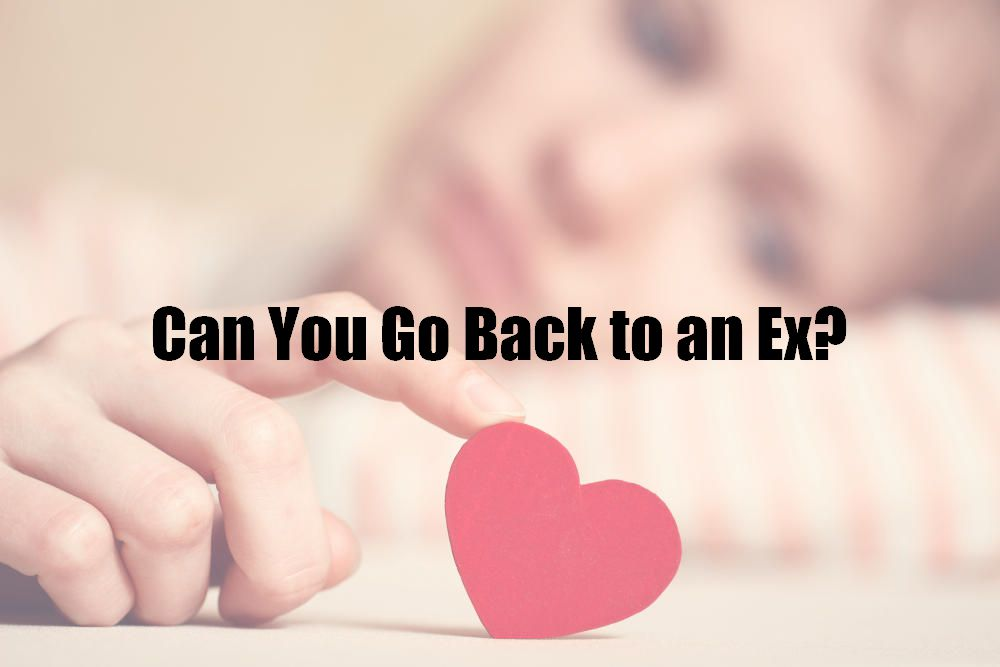 Can You Go Back to an Ex?